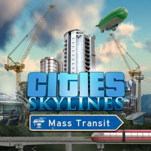 Cities Skylines - Mass Transit