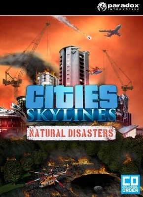 Cities Skylines Natural disaster